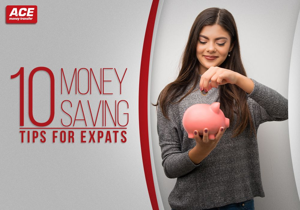 10 Money Saving Tips for Expats