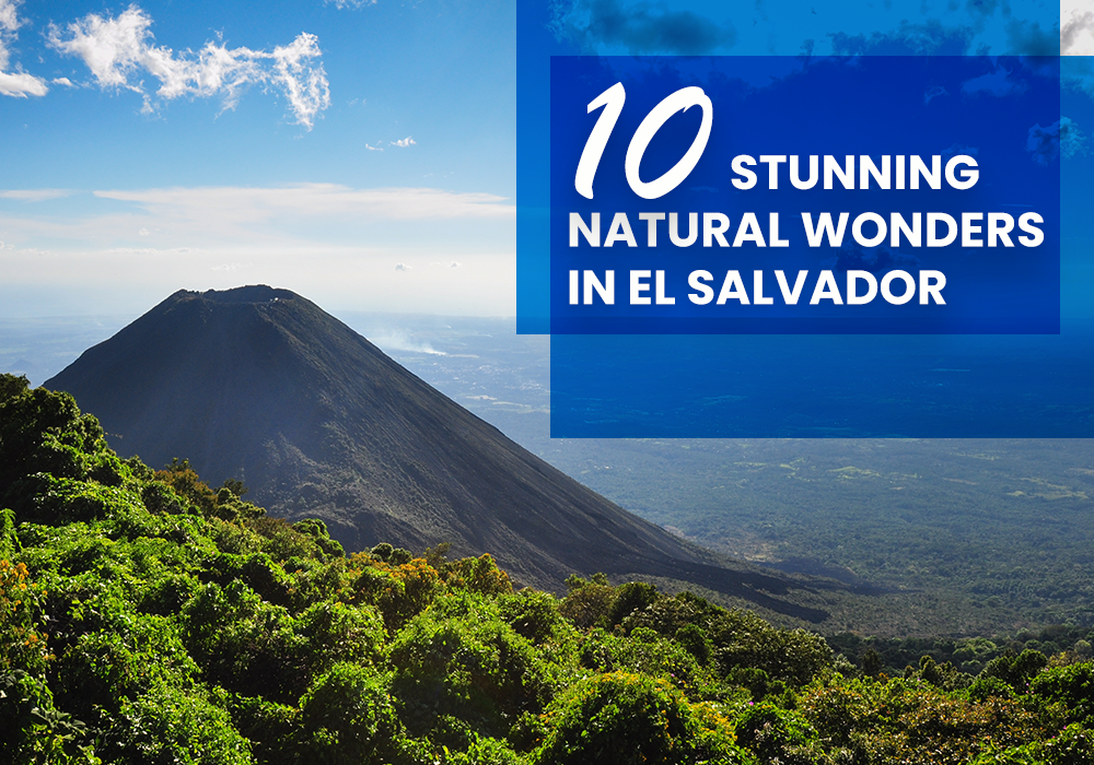 10 Stunning Natural Wonders in El Salvador