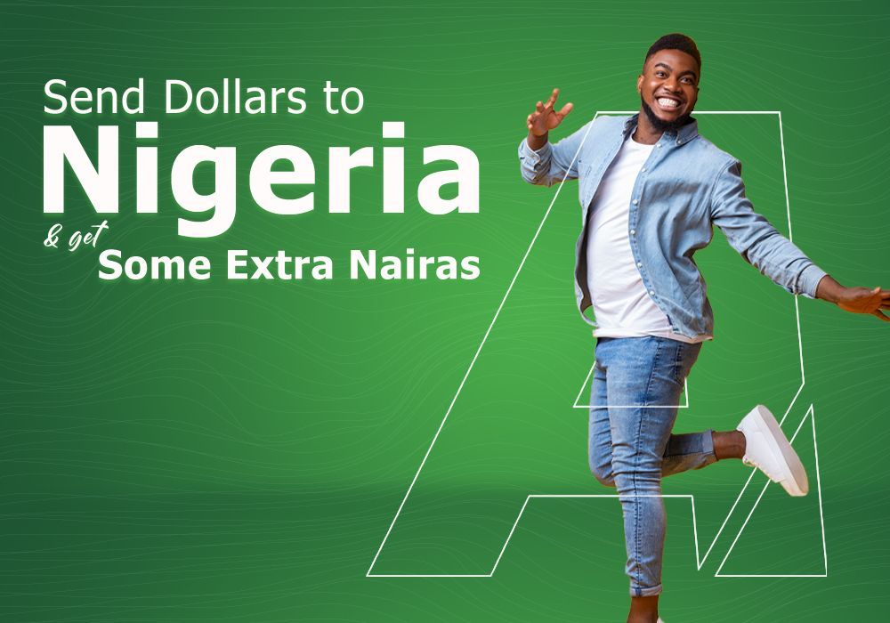 Extra Extra! Extra Nigerian Naira On All Dollar Remittances