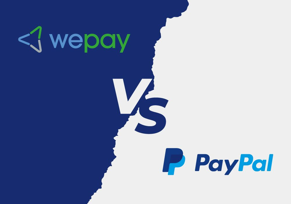 WePay vs PayPal Fees: Comparing the Differences