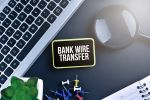 Wire Transfers: How It Works? Pros and Cons of Wiring